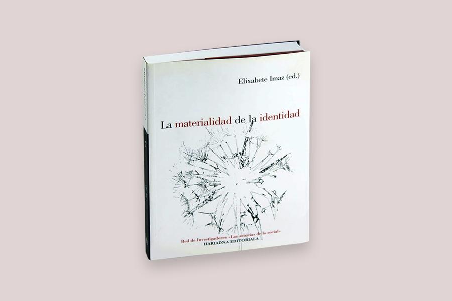 La materialidad de la identidad