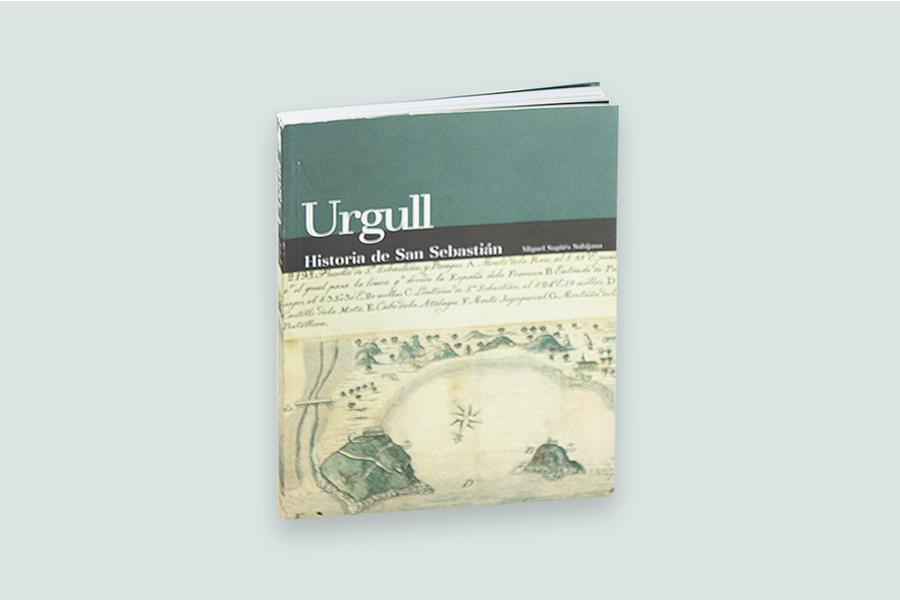 Urgull. Historia de San Sebastián